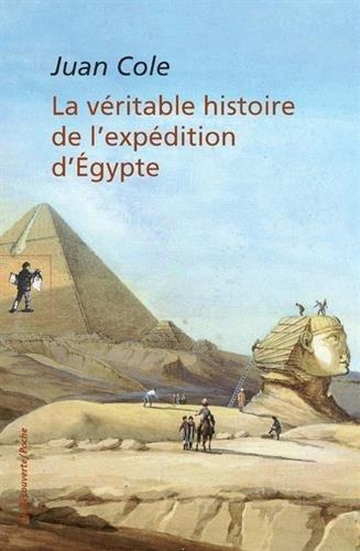 La véritable histoire de l'expédition d'Égypte