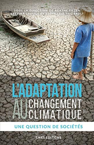 L'adaptation au changement climatique - Une question de sociétés