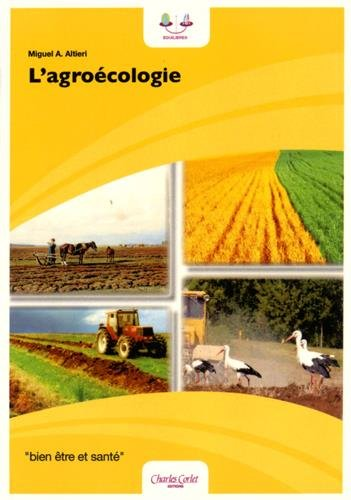L'agroécologie : Bases scientifiques d'une agriculture alternative