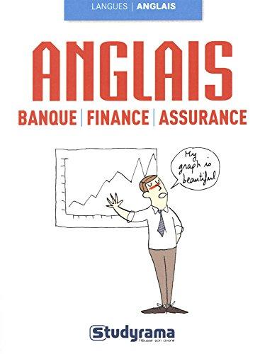 Anglais : Banque, finance, assurance