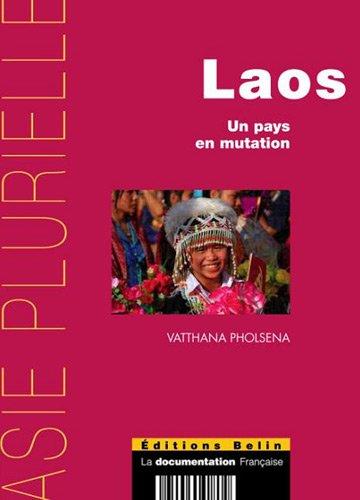 Laos - Un pays en mutation