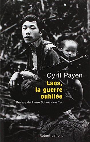 Laos, la guerre oubliée