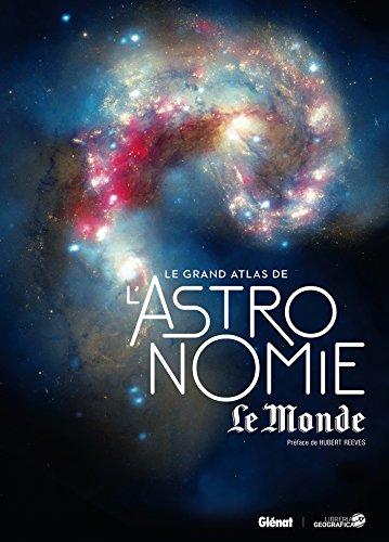 Le Grand Atlas de l'astronomie NED Le Monde 2017
