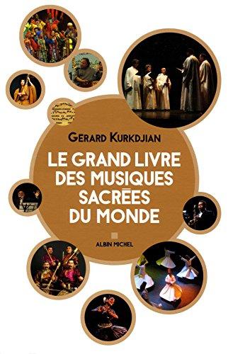 Le Grand Livre des musiques sacrées du monde