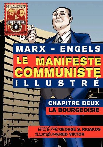 Le Manifeste Communiste (Illustre) - Chapitre Deux: La Bourgeoisie