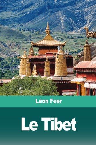 Le Tibet: Le pays, le peuple, la religion