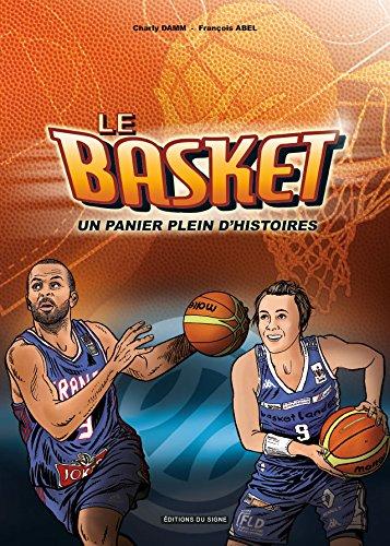 Le basket : un panier plein d'histoire