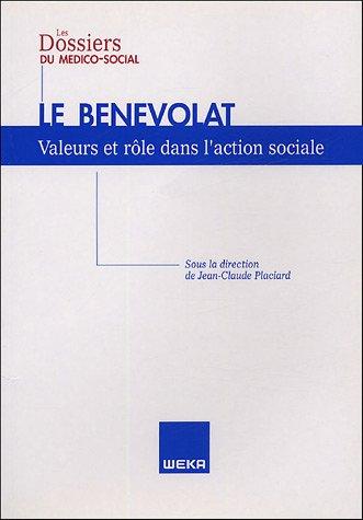 Le bénévolat : Valeurs et rôle dans l'action sociale