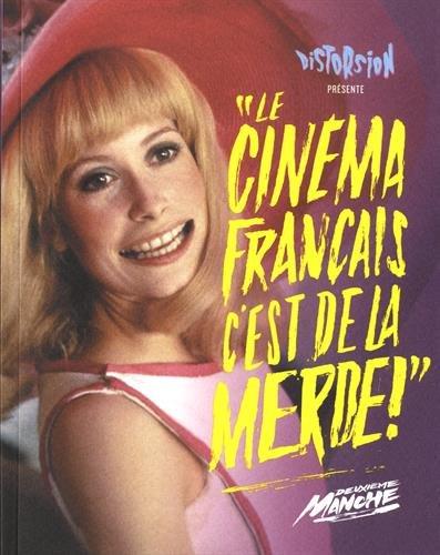 Le cinema français c'est de la m**** - Deuxieme Round