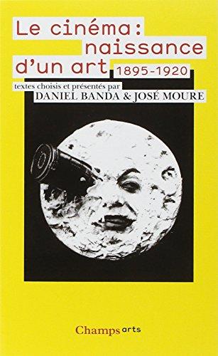 Le Cinéma : naissance d'un art (1895-1920)