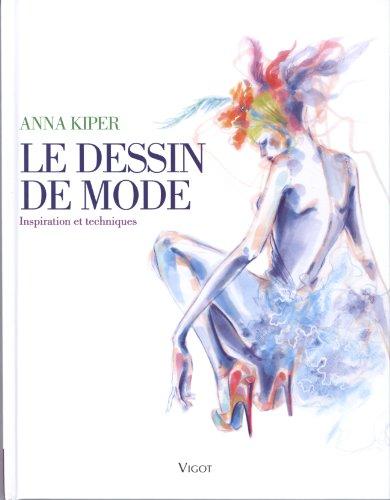 Le dessin de mode: Inspiration et techniques