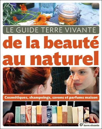 Le guide de la beauté au naturel