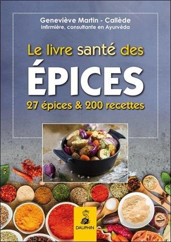 Le livre santé des épices
