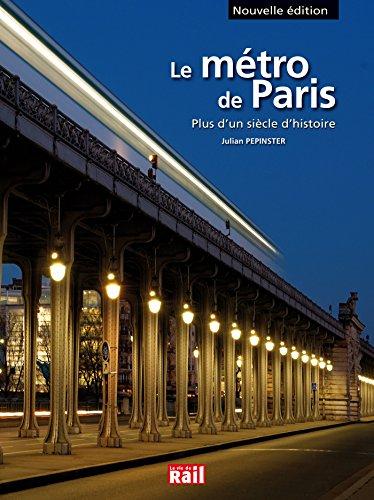 Le métro de Paris : Plus d'un siècle d'histoire