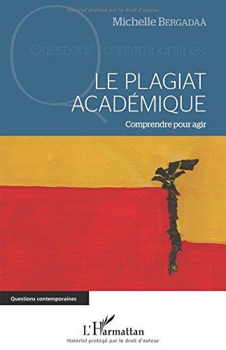 Le plagiat académique: Comprendre pour agir