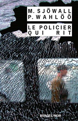 Le policier qui rit (Rivages/Noir t. 715)