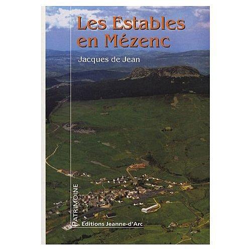 Les Estables en Mézenc : Entre Histoire et légende
