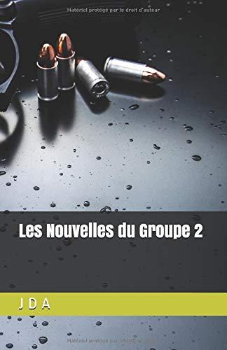 Les Nouvelles du Groupe 2: Recueil de nouvelles policières