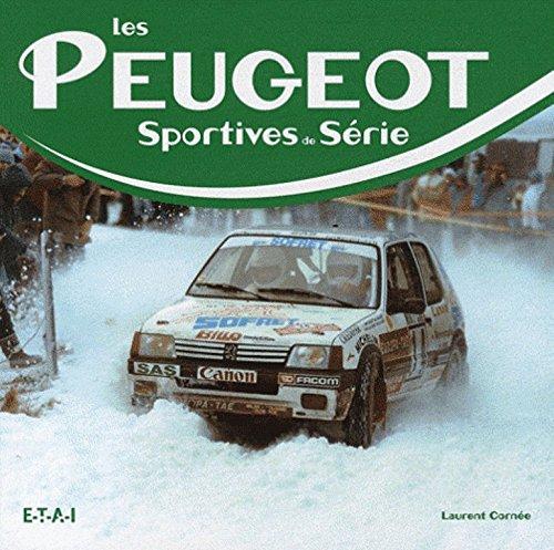 Les Peugeot sportives de série