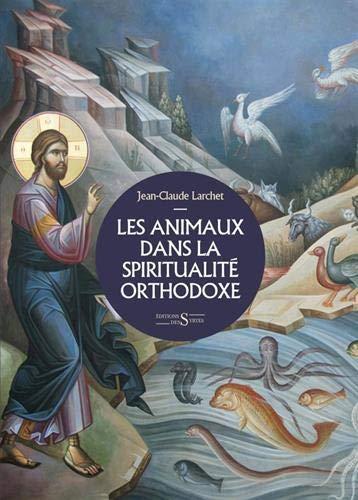 Les animaux dans la spiritualité orthodoxe