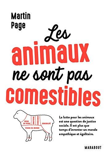 Les animaux ne sont pas comestibles: La lutte pour les animaux est une question de justice sociale
