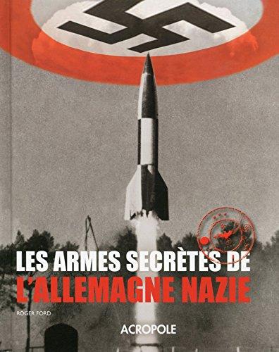 Les armes secrètes de l'Allemagne nazie