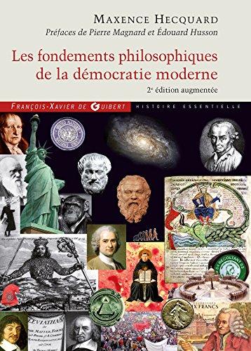 Les fondements philosophiques de la démocratie moderne (Histoire politique)