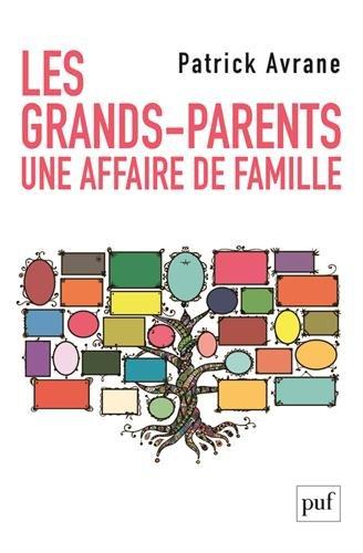Les grands-parents : Une histoire de famille