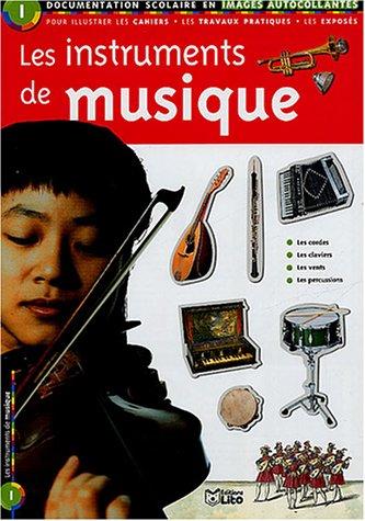 Les instruments de musique : Documentation scolaire en images autocollantes - Dès 9 ans