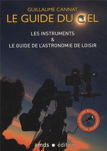 Les instruments et le guide de l'astronomie de loisir