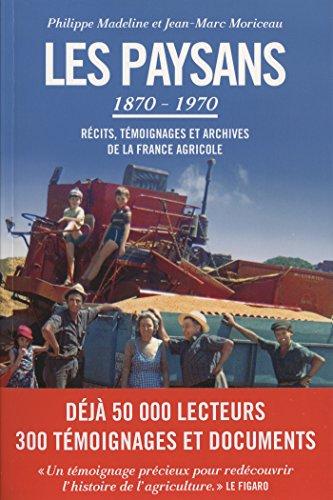 LES PAYSANS TEXTE 1870-1970