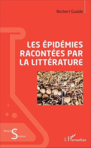 Les épidémies racontées par la littérature (Acteurs de la Science)