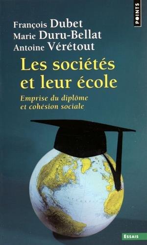 Les sociétés et leur école. Emprise du diplôme et cohésion sociale