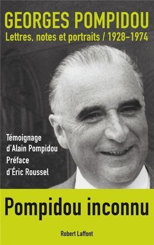 Lettres. notes et portraits : 1928-1974 de Pompidou. Georges (2012) Broché