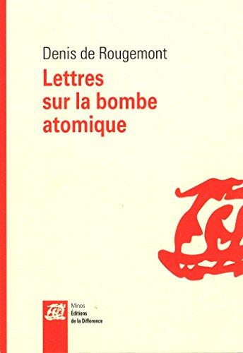 Lettres sur la bombe atomique