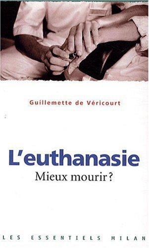 Euthanasie (l'): (NE)
