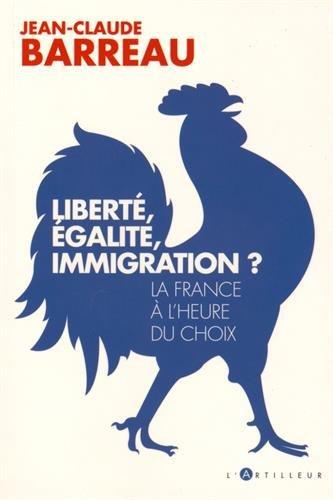 Liberté, égalité, immigration ?