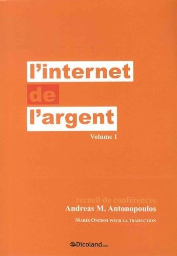 L'Internet de l'argent: Volume 1 Recueil de conférences