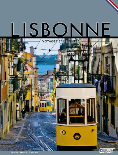 Lisbonne - Voyages et Histoires