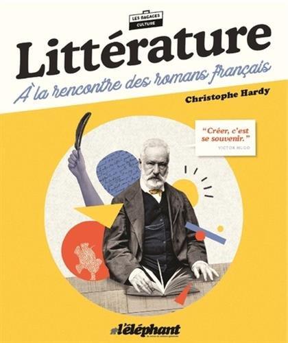 Littérature : A la rencontre des romans français
