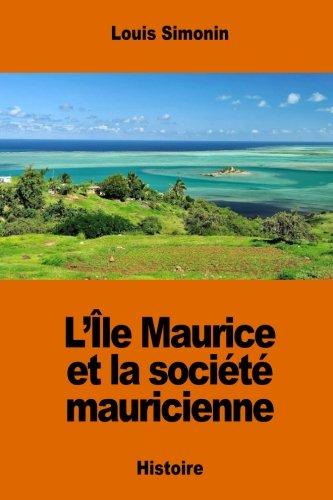 L'île Maurice et la société mauricienne