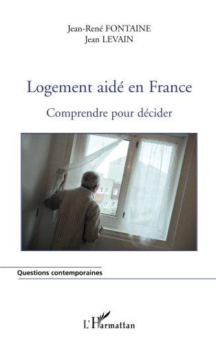 Logement aidé en France: Comprendre pour décider