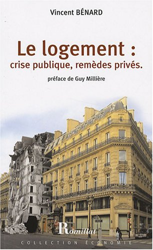 Logement : crise publique, remèdes privés