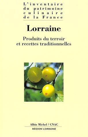 Lorraine: Produits du terroir et recettes traditionnelles