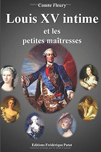 Louis XV intime et les petites maîtresses