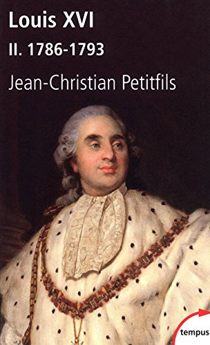 Louis XVI, tome 2 : 1786-1793 (2)