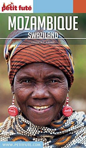 MOZAMBIQUE (+SWAZILAND) 2018/2019 Petit Futé (Country Guide)