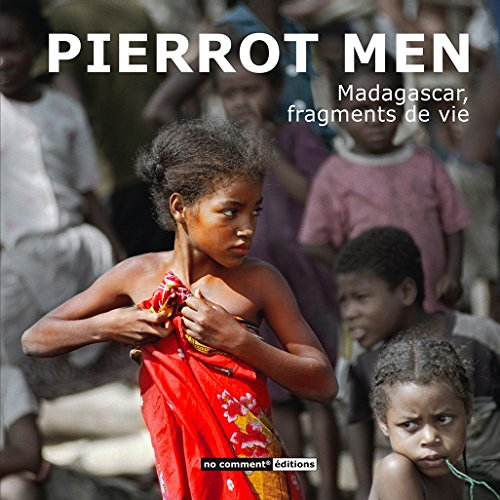 Madagascar, fragments de vie
