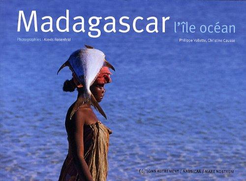 Madagascar, l'île océan