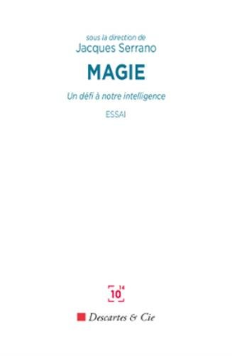 Magie: Un défi à notre intelligence